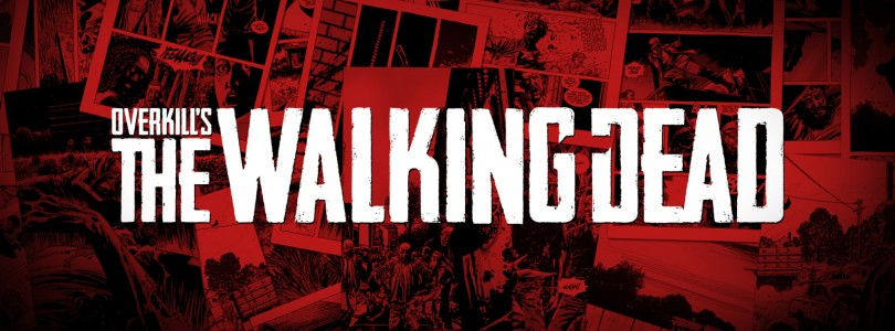 Overkill's The Walking Dead Game Delayed Into 2017
