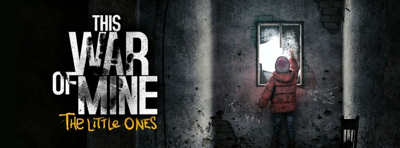 This War of Mine: The Little Ones Review
