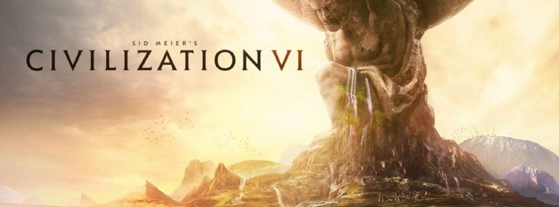 Civilization VI Announced & Detailed