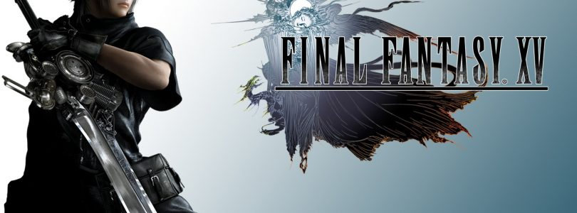 New Final Fantasy XV Gameplay Videos