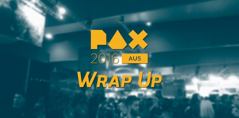PAX Aus 2016 Wrap Up