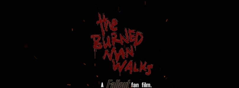 A New Fallout Fan Film Is Happening; Will Be Titled The Burned Man Walks