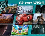 E3 2017: DYEGB's Ultimate Wish Lists of Destiny