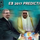 E3 2017: DYEGB's Ironclad Predictions