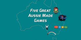 Five Great Aussie Made Games