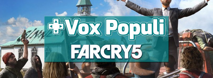 Vox Populi – Here's What You Thought of Far Cry 5