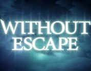 Without Escape Review