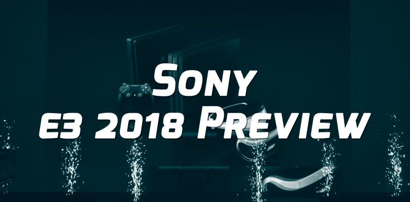 Sony E3 2018 Preview