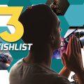 WellPlayed's E3 2018 Wishlist