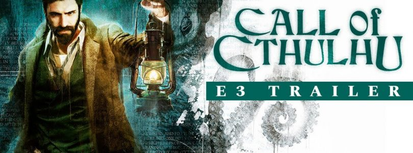 The Call of Cthulhu Gets A Creepy Mind-Bending E3 Trailer