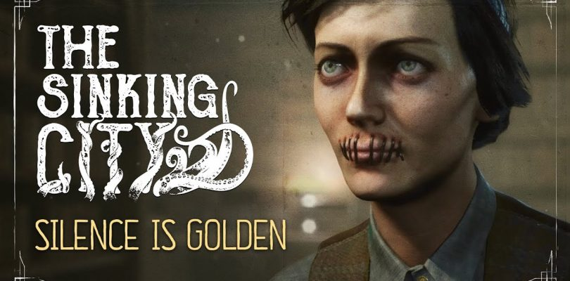 The Sinking City – Silence is Golden Gameplay Trailer Revealed