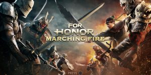 For Honor Marching Fire Review