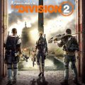 The Division 2's Day One Patch Is A Big One