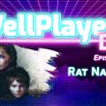 The WellPlayed DLC Podcast Episode 002 Is Available Now