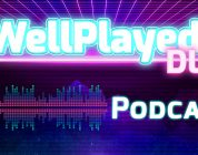 Announcing The WellPlayed DLC Podcast – Episode 001 Available Now