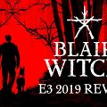 There's A New Blair Witch Game Coming In August And It Looks Terrifying