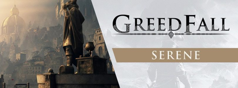 GreedFall's Latest Trailer Introduces Us To The Plague-Ridden Island Of Serene