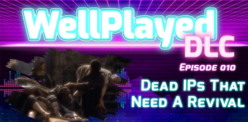 The WellPlayed DLC Podcast Episode 010 Is Available Now