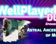 The WellPlayed DLC Podcast Episode 016 Is Available Now