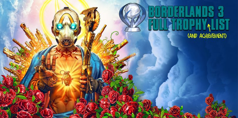 Borderlands 3 Full Trophy/Achievement List Revealed, Seems Easy Enough