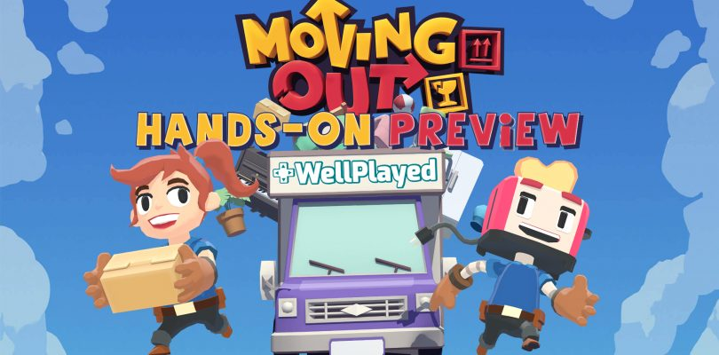 Moving Out Preview – Total Chaos Has Never Been So Fun