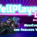 The WellPlayed DLC Podcast Episode 023 Is Available Now