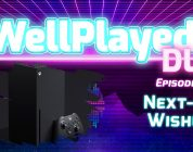 The WellPlayed DLC Podcast Episode 033 Is Out Now