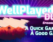 The WellPlayed DLC Podcast Episode 035 Is Out Now