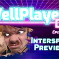 The WellPlayed DLC Podcast Episode 038 Is Out Now