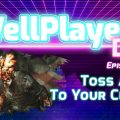 The WellPlayed DLC Podcast Episode 039 Is Out Now