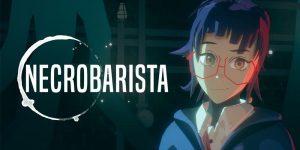 Necrobarista Review