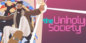The Unholy Society Review
