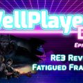 The WellPlayed DLC Podcast Episode 041 Is Out Now