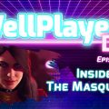 The WellPlayed DLC Podcast Episode 047 Is Out Now