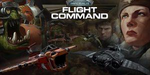 Aeronautica Imperialis: Flight Command Review