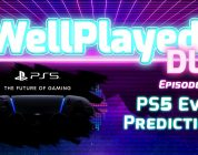 The WellPlayed DLC Podcast Episode 049 Is Out Now