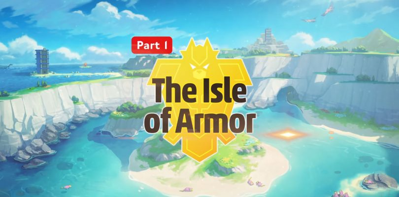 Pokemon Sword And Shield – The Isle Of Armour DLC Is Releasing On June 17