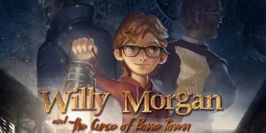 Willy Morgan and the Curse of Bone Town Review