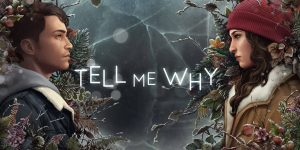 Tell Me Why Review