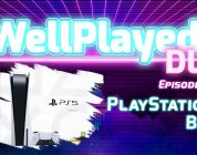 The WellPlayed DLC Podcast Episode 062 Is Out Now