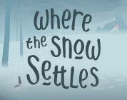 Where The Snow Settles Preview – A Gentle Journey