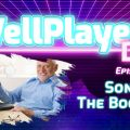 The WellPlayed DLC Podcast Episode 067 Is Out Now