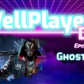 The WellPlayed DLC Podcast Episode 068 Is Out Now