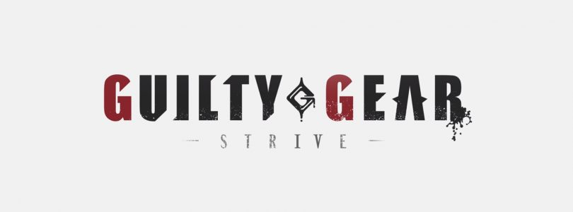 Guilty Gear -STRIVE- Is Coming April 2021