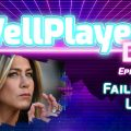 The WellPlayed DLC Podcast Episode 071 Is Out Now